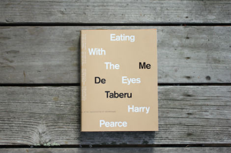 Harry Pearce -  eating with the eyes