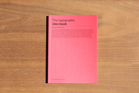 The Typography Idea Book: Inspiration from 50 Masters